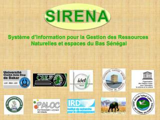 Système d'Information pour la Gestion des Ressources  Naturelles et espaces du Bas Sénégal