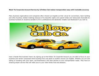 Black Tie Corporate Account Service by LAYellow Cab makes tr