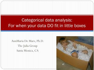 Categorical data analysis:  For when your data DO fit in little boxes