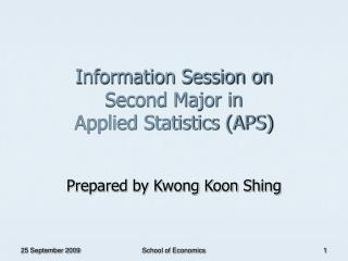 Information Session on  Second Major in  Applied Statistics (APS)