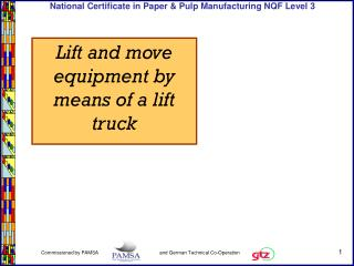 Lift and move equipment by means of a lift truck