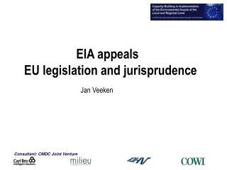 EIA appeals   EU legislation and jurisprudence