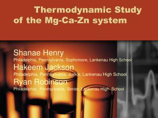 Thermodynamic Study of the Mg-Ca-Zn system