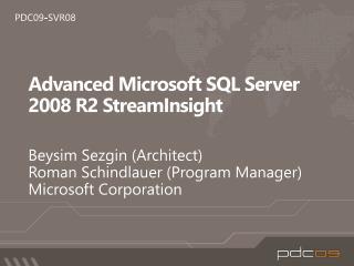 Advanced Microsoft SQL Server 2008 R2 StreamInsight