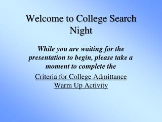 Welcome to College Search Night