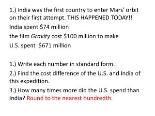 1.) India was the first country to enter Mars' orbit on their first attempt. THIS HAPPENED TODAY!!