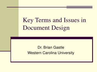 Key Terms and Issues in Document Design