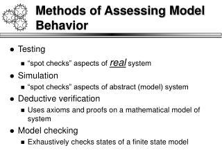 Methods of Assessing Model Behavior