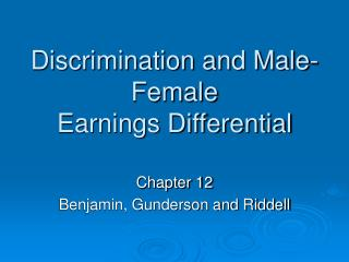 Discrimination and Male-Female Earnings Differential