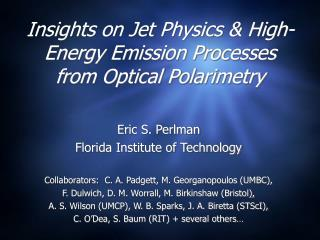 Insights on Jet Physics & High-Energy Emission Processes from Optical Polarimetry