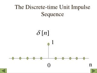 The Discrete-time Unit Impulse  Sequence