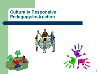 Culturally Responsive Pedagogy/Instruction