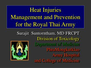 Heat Injuries  Management  and Prevention  for the Royal Thai Army