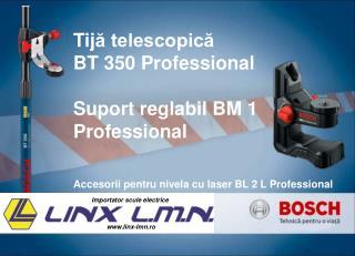 Tij ă telescopică BT 350 Professional Suport reglabil BM 1  Professional