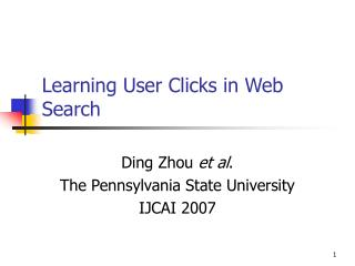 Learning User Clicks in Web Search