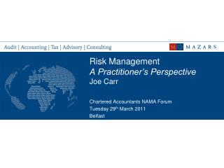 Risk Management   A Practitioner�s Perspective Joe Carr