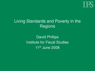 Living Standards and Poverty in the Regions