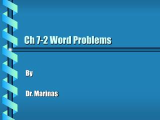 Ch 7-2 Word Problems