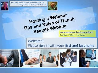 Hosting a  Webinar  Tips and  Rules of Thumb  Sample Webinar