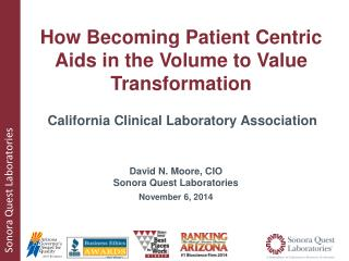David N. Moore, CIO Sonora Quest Laboratories November 6, 2014
