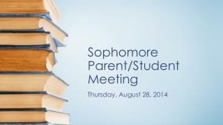 Sophomore Parent/Student Meeting
