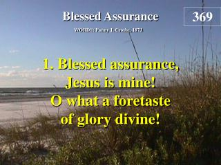 Blessed Assurance (Verse 1)