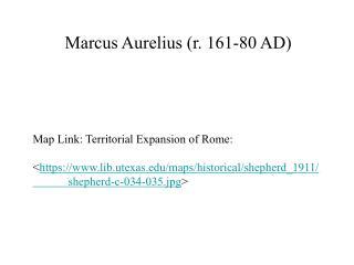 Marcus Aurelius (r. 161-80 AD)