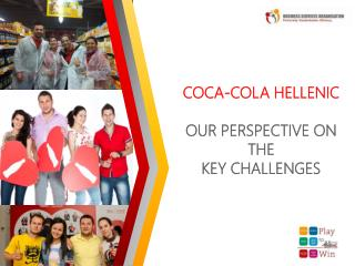 coca-cola Hellenic our perspective on the  key challenges