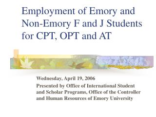 Employment of Emory and Non-Emory F ...