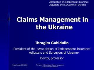 Claims Management in the Ukraine