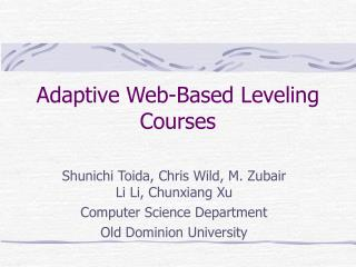 Adaptive Web-Based Leveling Courses