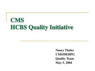 CMS HCBS Quality Initiative