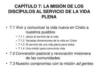CAPÍTULO 7: LA MISIÓN DE LOS DISCÍPULOS AL SERVICIO DE LA VIDA PLENA