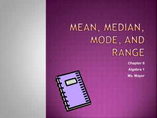 Mean , Median, Mode, and Range