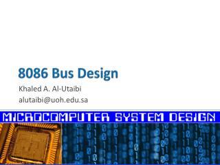 8086  Bus Design