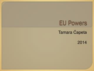 EU  Powers