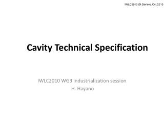 Cavity Technical Specification