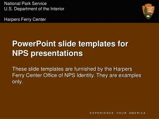 National Park Service U.S. Department of the Interior Harpers Ferry Center