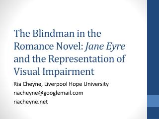 The  Blindman  in the Romance Novel:  Jane Eyre  and the Representation of Visual  Impairment