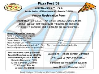 Pizza Fest �09 Saturday, June 27 th  � 7 pm