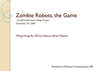 Zombie Robots, the Game