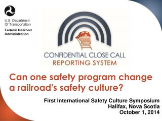 Can  one safety program  change a railroad's safety culture?