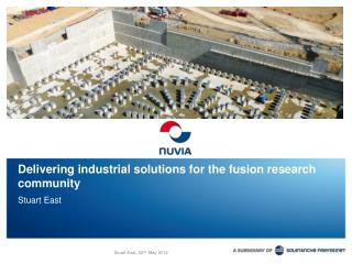 Delivering industrial solutions for the fusion research community
