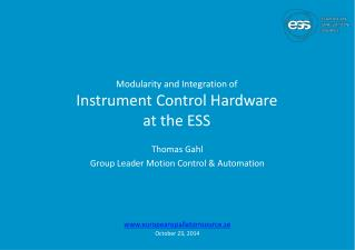 Modularity  and Integration  of  Instrument  Control  Hardware  at  the  ESS