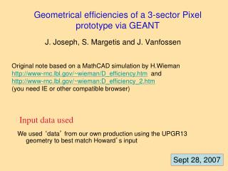 Geometrical efficiencies of a 3-sector Pixel prototype via GEANT