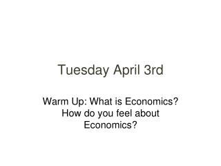 Tuesday April 3rd
