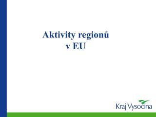 Aktivity region? v EU