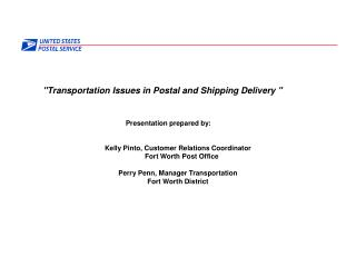 """""""Transportation Issues in Postal and Shipping Delivery"""""""