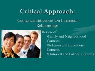 Critical Approach: