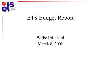 ETS Budget Report
